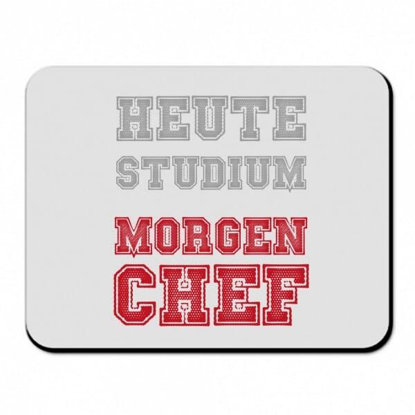 """Textil Mousepad für Studenten """"Heute Studium, Morgen Chef"""""""