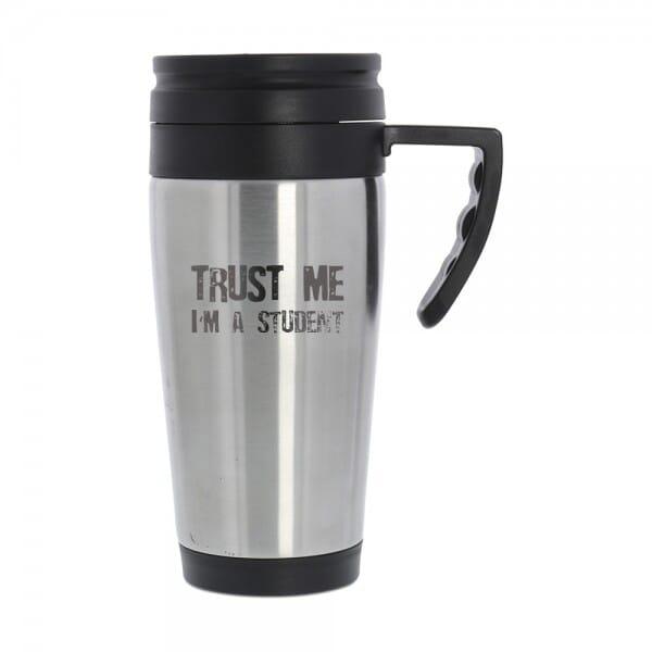 "Auto Isolierbecher für Studenten ""Trust me, I´m a student"""