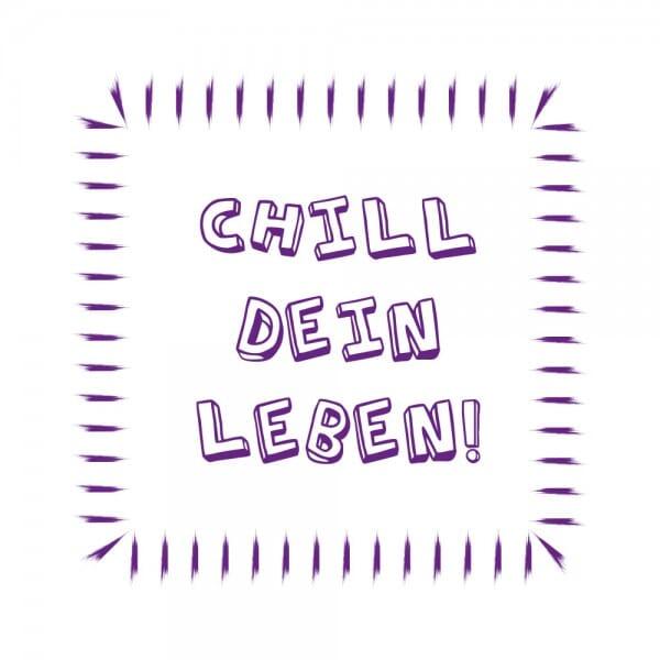 Teenager Holzstempel - Chill dein Leben (50x50mm)