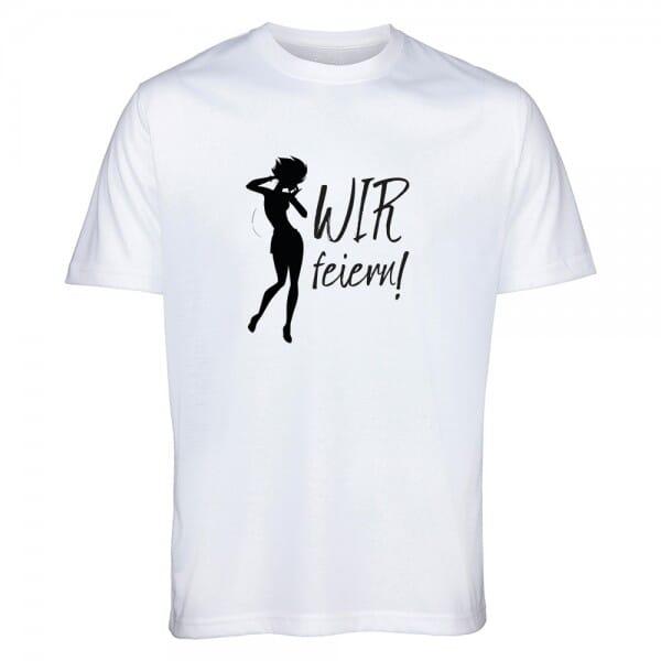 """T- Shirt Standard Junggesellinnenabschied """"Wir feiern"""""""