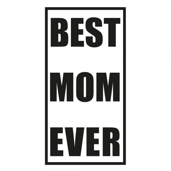 Muttertag Holzstempel - BEST MOM EVER (60x30mm)