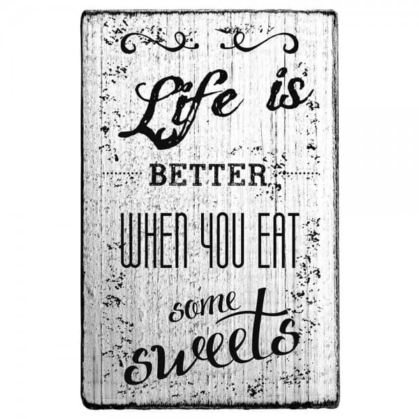 "Vintage Stempel ""Life is better when you eat some sweets"""