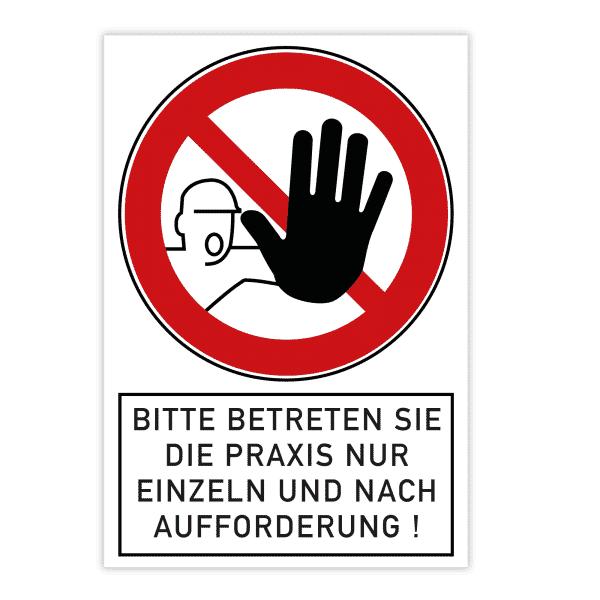Verbotsschild - Bitte betreten Sie die Praxis nur einzeln und nach Aufforderung! (200x300x4 mm)