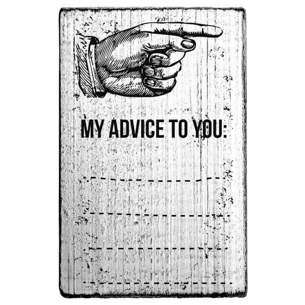 """Vintage Stempel """"my advice to you"""""""