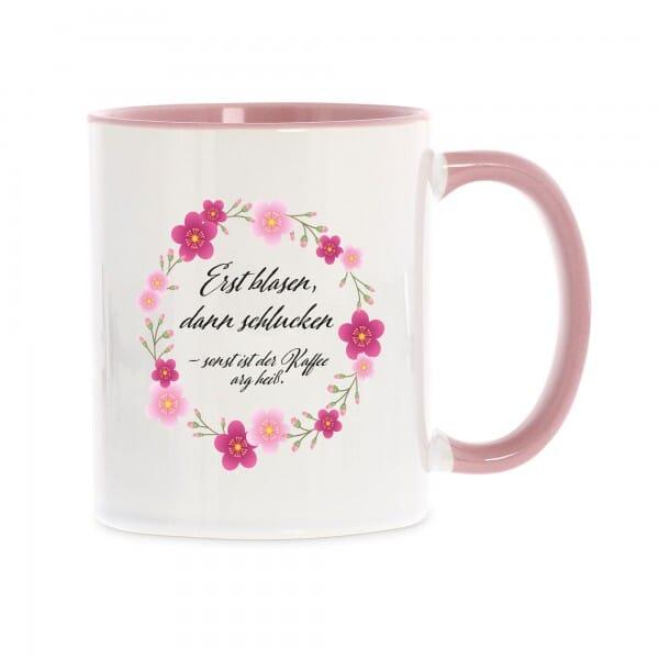 """Keramiktasse """"Erst blasen, dann schlucken, sonst ist der Kaffee arg heiß"""""""