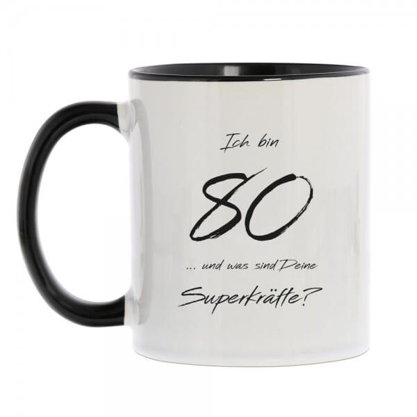 """Keramiktasse zum 80. Geburtstag """"Und was sind Deine Superkräfte"""""""
