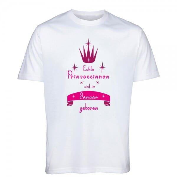 """T- Shirt Standard zum Geburtstag """"Echte Prinzessinnen sind im ... geboren"""""""