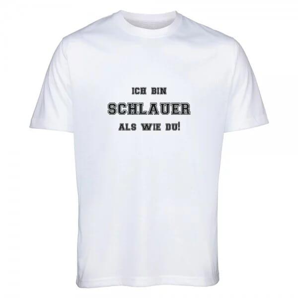 """T- Shirt Standard für Studenten """"Ich bin schlauer als wie Du"""""""
